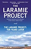 img - for The Laramie Project and The Laramie Project: Ten Years Later (Vintage) book / textbook / text book
