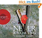 Never Knowing: Endlose Angst