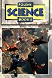 Science Scheme: Textbook Bk. 4 (Science Scheme): Textbook Bk. 4 (Science Scheme)