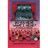 Do You Hear What I Hear?: The Secrets of One of America's Great Singing Teachers ~ Marge Rivingston