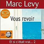Vous revoir | Marc Levy