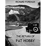 The Return of Pat Hobbyby Richard Foreman