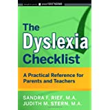 The Dyslexia Checklist: A Practical Reference for Parents and Teachersby Sandra F. Rief