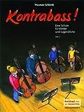Kontrabass! Eine Schule für Kinder und Jugendliche Heft 2...