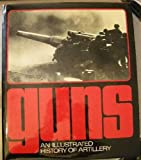 Guns, an illustrated history of artillery (0821203797) by Erich Egg