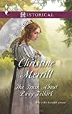 The Truth about Lady Felkirk (Harlequin Historical)