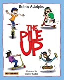 The Pile Up (Childrens Picture Book)