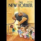 The New Yorker, April 6th 2015 (Evan Osnos, Stephen Rodrick, Steve Coll) | [Evan Osnos, Stephen Rodrick, Steve Coll]