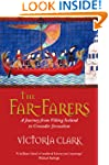 The Far-Farers: A Journey from Viking...