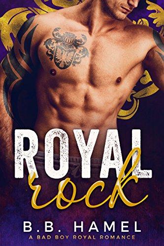 ebook: Royal Rock: A Bad Boy Royal Romance (B01H941TYK)