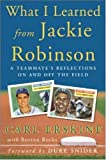 img - for What I Learned From Jackie Robinson: A Teammate's Reflections On and Off the Field book / textbook / text book