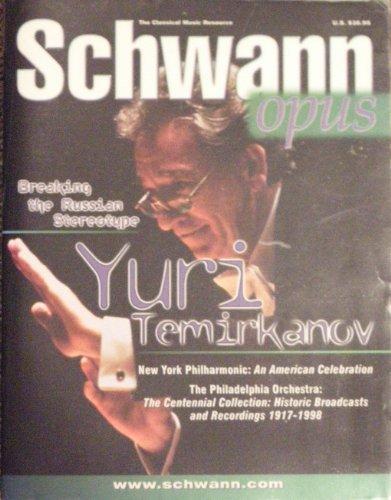 Schwann Opus: The Classical Music Resource : Spring 2000: 11