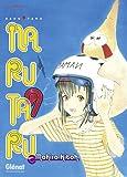 echange, troc Mohiro Kitoh - Narutaru, Tome 9 :