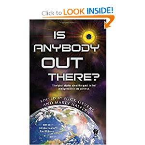 Is Anybody Out There? by Nick Gevers and Marty Halpern