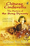 Chinese Cinderella: The Mystery of the Song Dynasty Painting (Puffin Modern Classics)