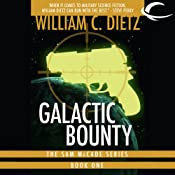 Galactic Bounty | [William C. Dietz]