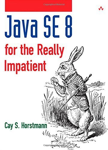 Java se8 for the really impatient by cay s. horstmann