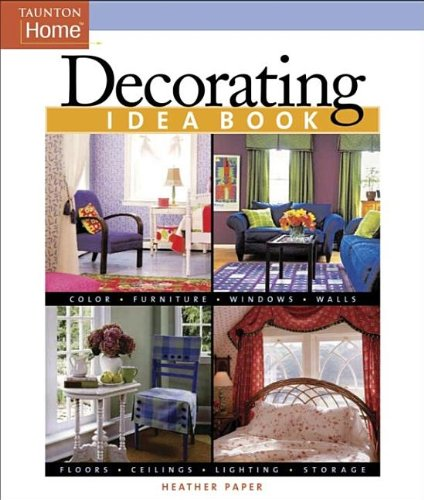 Decorating Idea Book (Taunton Home Idea Books) front-947929