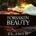 Forsaken Beauty Hörbuch von D. L. Snow Gesprochen von: Alex Tregear