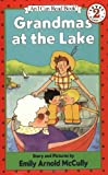 Grandmas at the Lake (I Can Read Book 2) (0064441776) by McCully, Emily Arnold