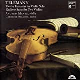 Telemann: 12 Fantasias for Violin Solo - Gulliver Suite for Two Violins