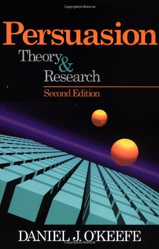 Persuasion: Theory and Research (Current Communication:...
