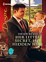 Her Little Secret, His Hidden Heir (Harlequin Desire)