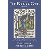 The Book of Gold - A 17th century magical grimoire of amulets, charms, prayers, sigils and spells using the biblical psalms of King David.by David Rankine