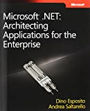 img - for Microsoft .NET - Architecting Applications for the Enterprise (Developer Reference) book / textbook / text book