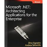 Microsoft� .NET: Architecting Applications for the Enterprise (PRO-Developer)by Dino Esposito