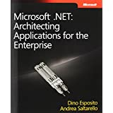 Microsoft .NET - Architecting Applications for the Enterpriseby Andrea Saltarello