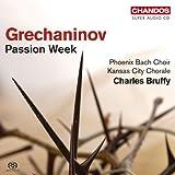 Grechaninov: Passion Week [SACD]