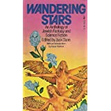Wandering Stars, an Anthology of Jewish Fantasy and Science Fictionby Jack Dann