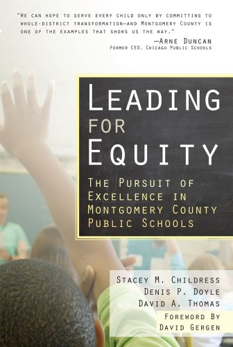 Leading for Equity: The Pursuit of Excellence in the...