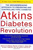 img - for Atkins Diabetes Revolution: The Groundbreaking Approach to Preventing and Controlling Type 2 Diabetes by Atkins, Robert C., Mary C. Vernon, Jacqueline Eberstein (2004) Hardcover book / textbook / text book