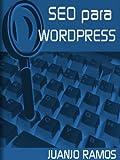 SEO para Wordpress (Gu�as pr�cticas SEO n� 3)