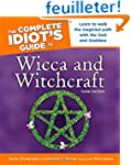 The Complete Idiot's Guide to Wicca A...