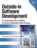 img - for Outside-in Software Development: A Practical Approach to Building Successful Stakeholder-based Products, 1/e book / textbook / text book