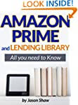 Amazon Prime and Lending Library. All...