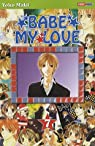 Babe my Love, tome 7 par Maki