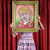 Shyness: How Normal Behavior Became a Sickness | [Christopher Lane]