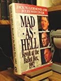 Mad As Hell: Revolt at the Ballot Box, 1992