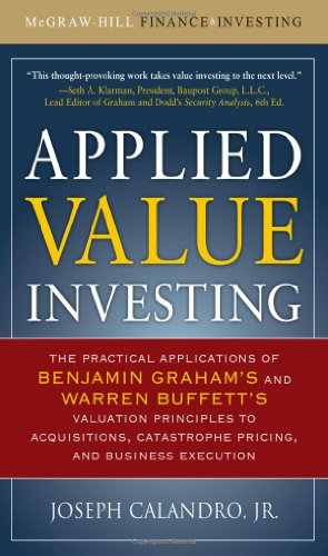 Applied Value Investing: The Practical Application