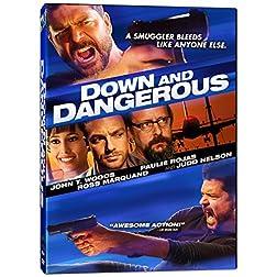 Down & Dangerous