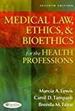 img - for Medical Law, Ethics, & Bioethics for the Health Professions Medical Law, Ethics, & Bioethics for th book / textbook / text book
