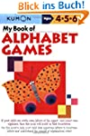 My Book of Alphabet Games Ages 4, 5,...