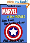 Marvel at the Movies: Marvel Studios:...