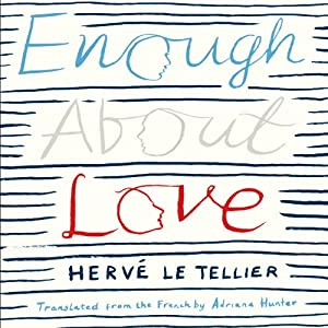 Enough About Love Audiobook