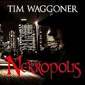 Nekropolis: Matt Richter, Book 1 | Tim Waggoner