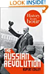 The Russian Revolution: History in an...